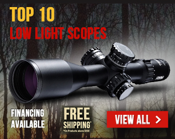 Top 10 Low Light Hunting Scopes in 2018