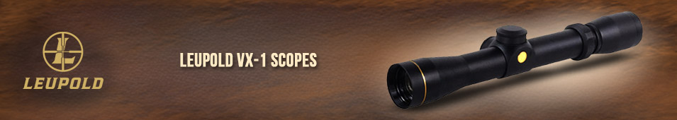 Leupold VX-1 Scopes