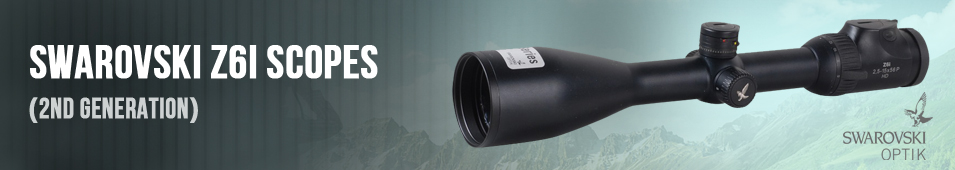 Swarovski Z6i Scopes - New Model (2nd Generation)